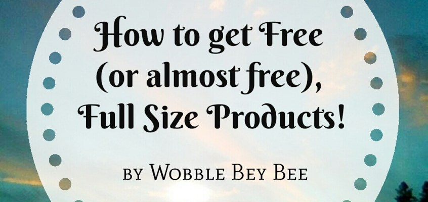 How to Get Free (or almost free), Full Size Products!