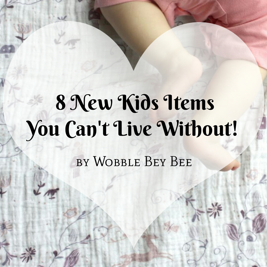 8 New Kids Items You Can't Live Without!