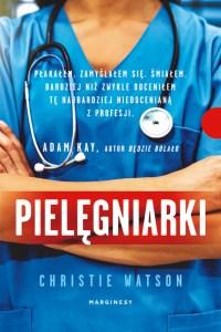 """Książki o pielęgniarkach i lekarzach - """"Pielęgniarki"""""""