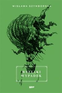 Wisława Szymborska Wszelki wypadek 100 książek
