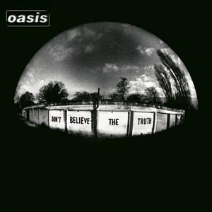 Oasis_Don't_Believe_the_Truth