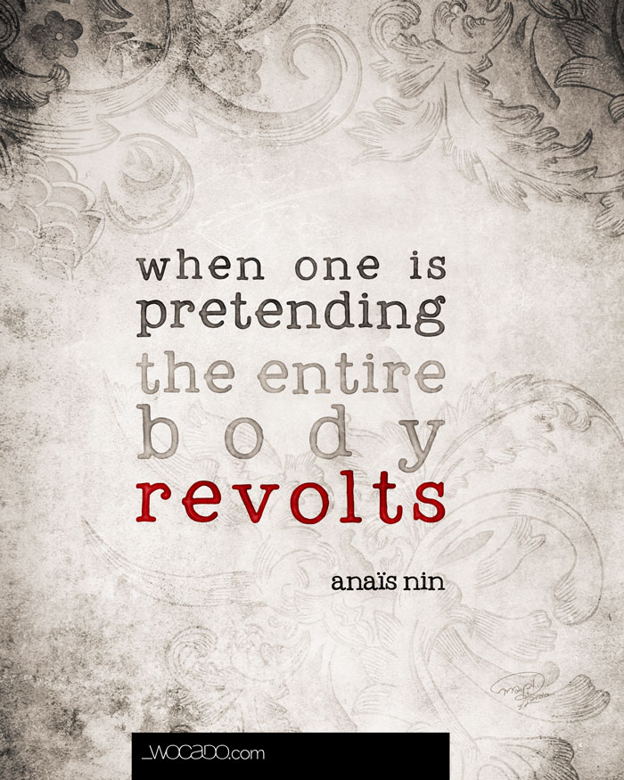 When One is Pretending-Anaïs NIn Quote Printable by Wocado