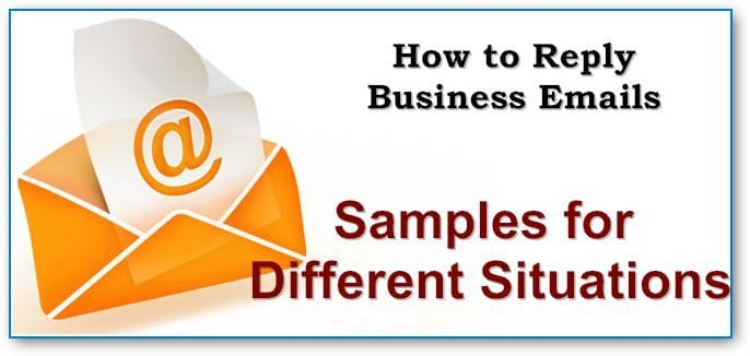 how to write a business email template - reply email samples for different situations several