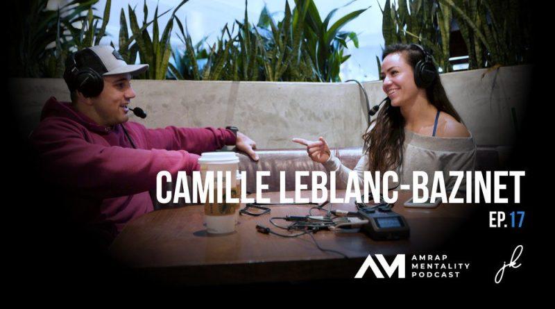 Camille Leblanc-Bazinet on the AMRAP Mentality Podcast