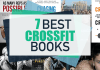 These are the seven best CrossFit books or books about CrossFit we've read.