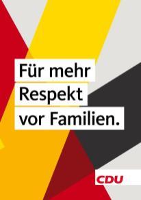 Für mehr Respekt vor Familien - CDU
