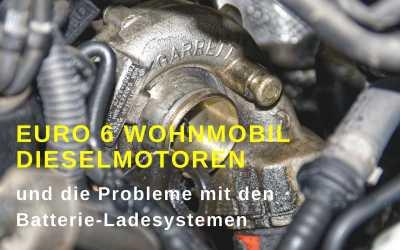 Euro 6 Wohnmobil Motoren-Probleme mit Batterie-Ladesystemen