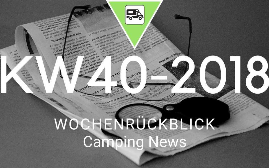 Camping News Wochenrückblick – KW40/2018