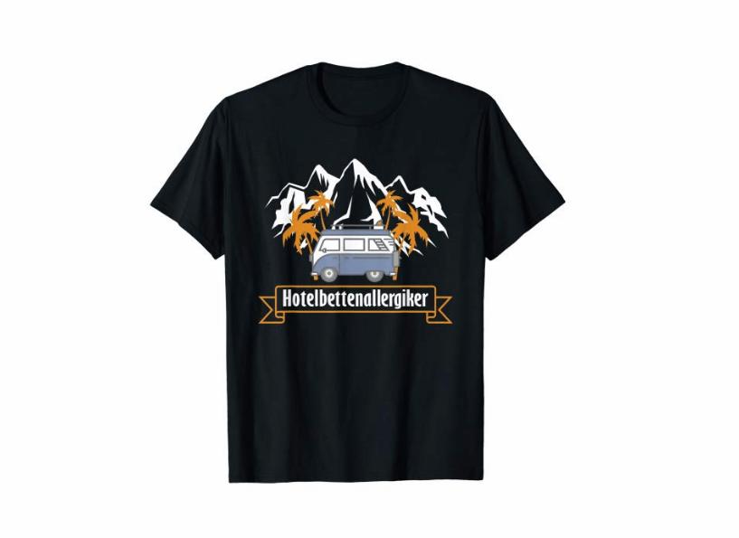 Camping Shirt Wohnmobil TShirt Hotelbettenallergiker