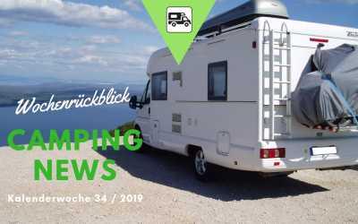 Camping News Wochenrückblick – KW34/2019