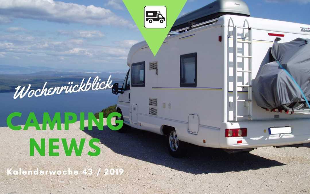 Camping News Wochenrückblick – KW43/2019
