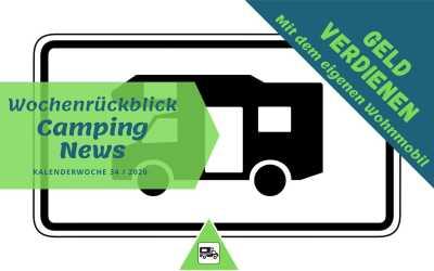 Geld verdienen mit dem eigenen Camper | Camping News Wochenrückblick – KW34/2020