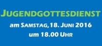 Jugendgottesdienst 18.06.2016 in Wallgau