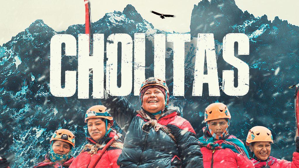 Cholitas, las bolivianas imparables cuya meta es la cima del mundo
