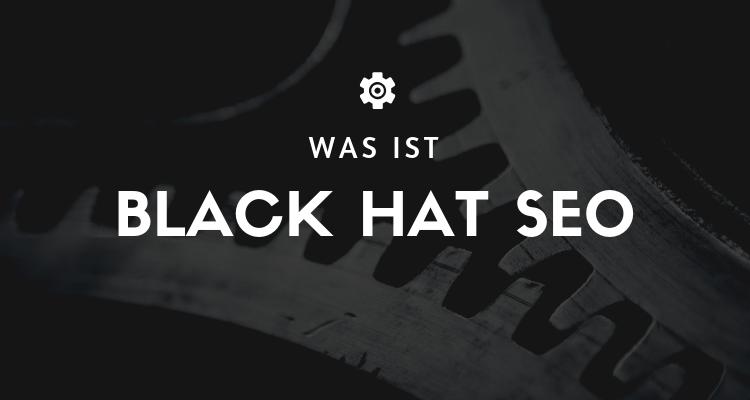 Was ist Black Hat Seo
