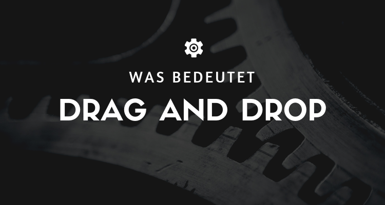 Was bedeutet 5 - Drag and Drop