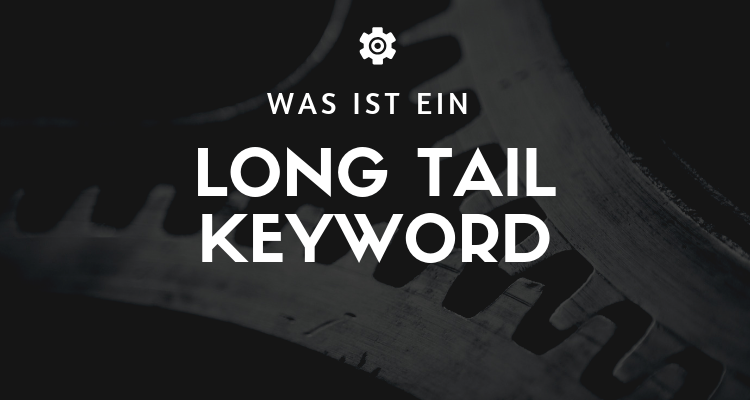 Was ist 10 1 - Long Tail Keyword