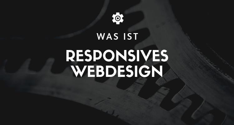 Was ist Responsives Webdesign