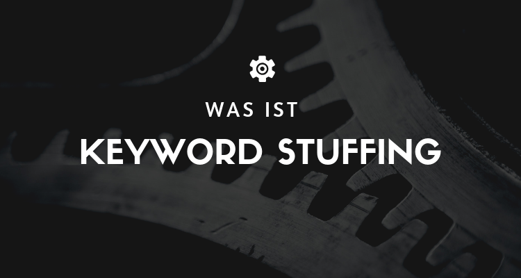 Was ist Keyword Stuffing