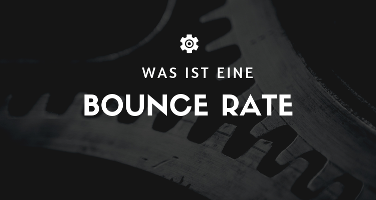 Was ist 27 - Bounce Rate (Absprungrate)