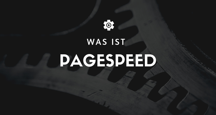 Was ist PageSpeed