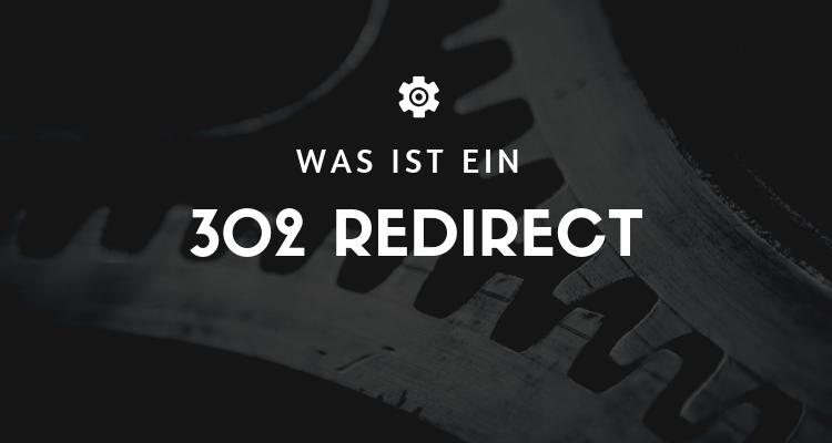 Was ist 34 - 302 Redirect (Temporäre Weiterleitung)