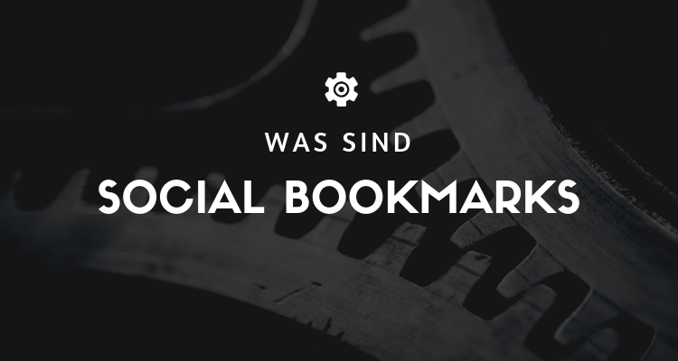 Was sind Social Bookmarks