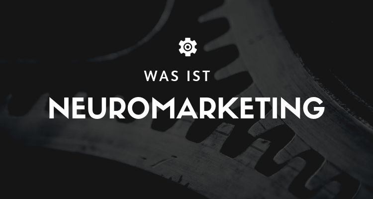 Was ist Neuromarketing