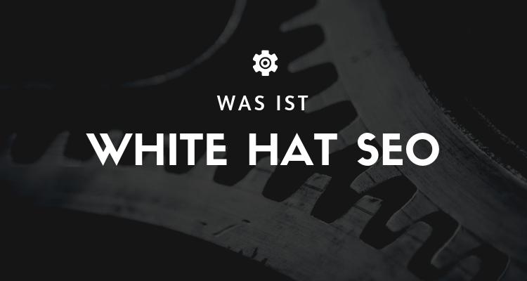 Was ist 7 - White Hat SEO