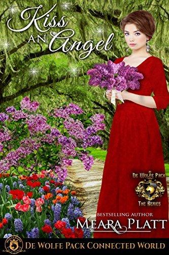 Kiss An Angel: (De Wolfe's Angel's Series Book 2)