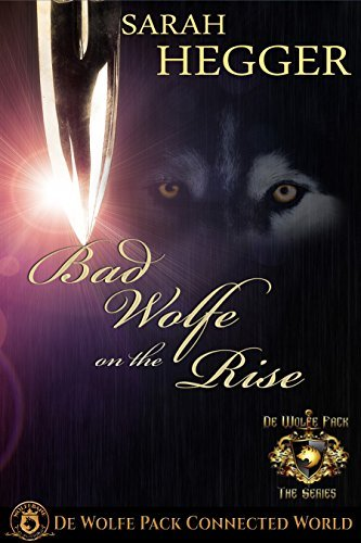 Bad Wolfe on the Rise: De Wolfe Pack Connected World