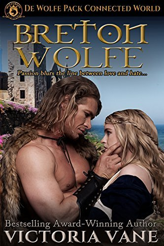 Breton Wolfe: De Wolfe Pack Connected World (The Wolves of Brittany Book 1)