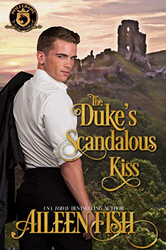 The Duke's Scandalous Kiss: De Wolfe Pack Connected World