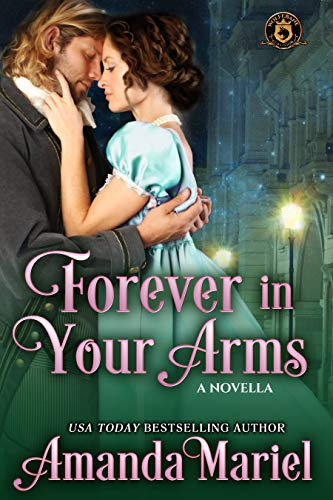 Forever in Your Arms: De Wolfe Pack Connected World