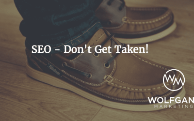 SEO – Don't Get Taken!