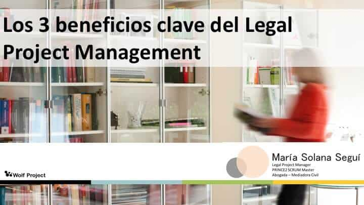 El legal project management es clave para el éxito del proyecto legal