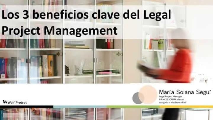 El legal project management es clave para el éxito del proyecto legal