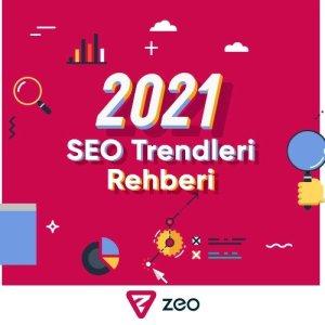 2021 SEO trendleri rehberi