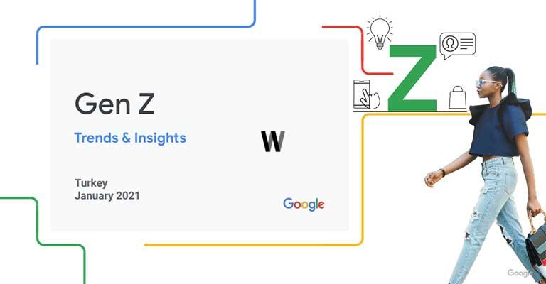 Türkiye'de Z kuşağı trendleri- Think with Google