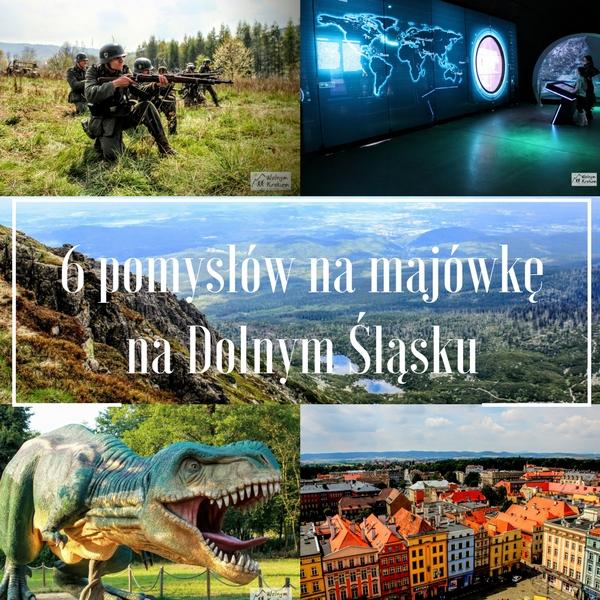 6 pomysłów na spędzenie majówki na Dolnym Śląsku
