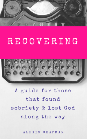 Recovering – A Guide
