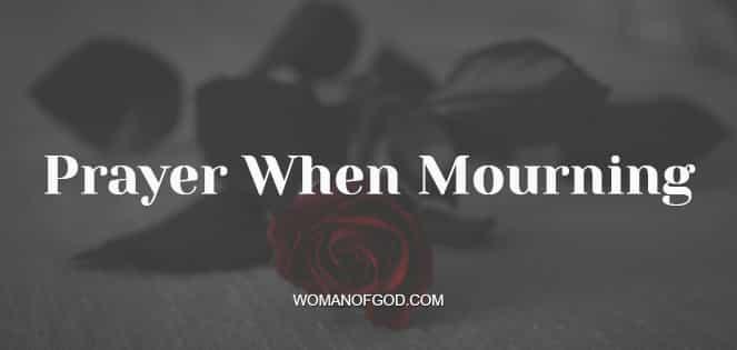 Prayer When Mourning