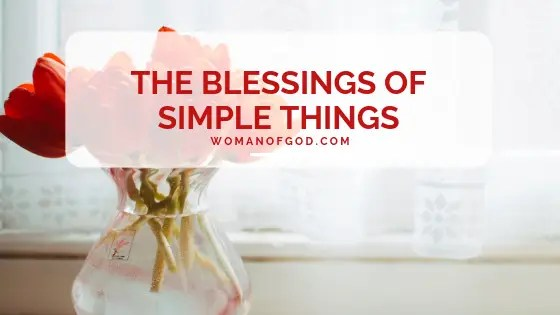 blessing of simple things