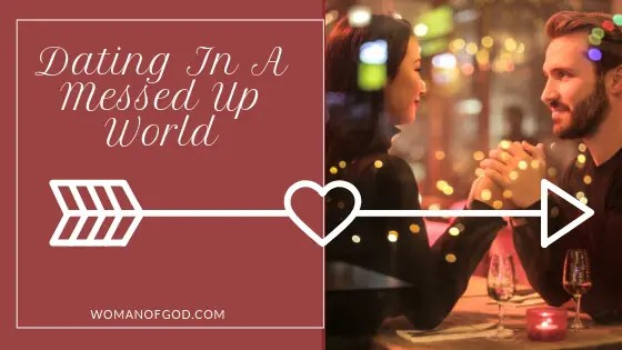 dating in a messed up world