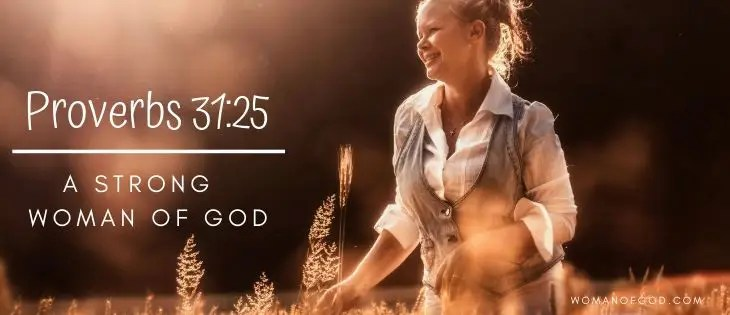 Proverbs 31 25 a strong woman of God