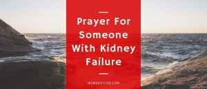 Prayer For Someone With Kidney Failure