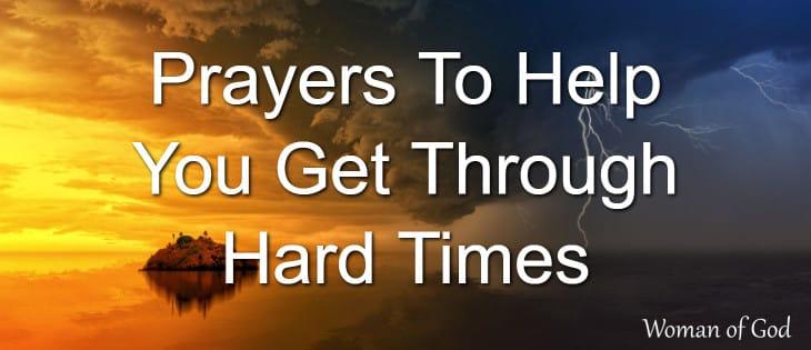 Prayers To Help You Get Through Hard Times