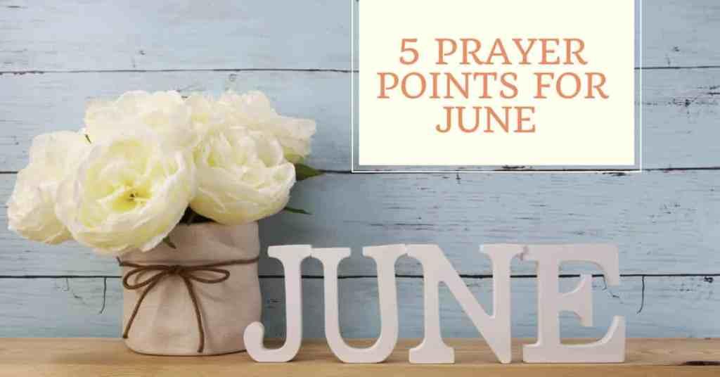 prayer points for june