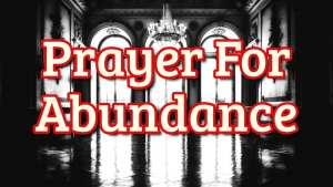 Prayer For Abundance