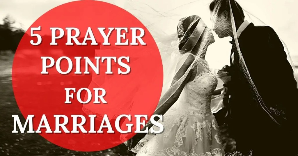 prayer points for marriages